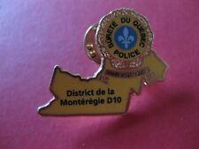 SURETE DU QUEBEC POLICE DISTRICT DE LA MONTEREGIE  PIN BACK