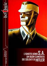 L'IGNOTO UOMO S.A. Un buon camerata dei soldati di Hitler