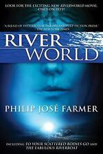 Riverworld: Including To Your Scattered Bodies Go & The Fabulous Riverboat: B...