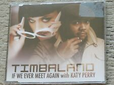 TIMBALAND & KATY PERRY If We Ever Meet Again UK 2 track CD single
