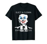 Elect a Clown Expect a Circus Funny Evil Trump Clown Black T-Shirt S-3XL