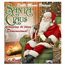 Debbi Moore Santa Claus Is Coming To Town Dimensional CD ROM (327911)