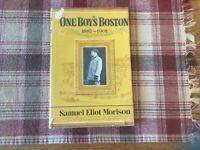 SAMUEL ELIOT MORISON ONE BOY'S BOSTON 1887-1901 HARD COVER 1962 1ST PRINTING