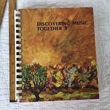Discovering Music Together 3 Copyright 1967