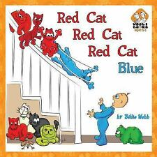 Red Cat, Red Cat, Red Cat, Blue by Billie Webb (2013, Paperback)
