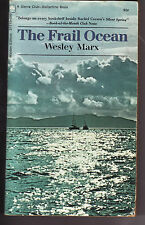 THE FRAIL OCEAN by Wesley Marx  (1970) PB ~Urgent Warning for its Protection~