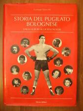 Giuseppe Quercioli STORIA DEL PUGILATO BOLOGNESE Walberti 1994 Boxe dagli albori
