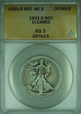 1921-D Walking Liberty Silver Half Dollar 50c Coin ANACS AG-3 Details Cleaned