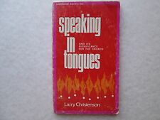 SPEAKING IN TOUNGUES and Its Significance for the Church BY LARRY CHRISTENSON pb