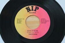 TIM STEVENS Give It To Me 45 RARE Soul Funk Breaks HEAR