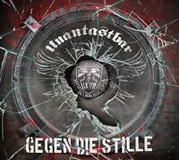 UNANTASTBAR - GEGEN DIE STILLE  CD  14 TRACKS DEUTSCH-ROCK  NEU