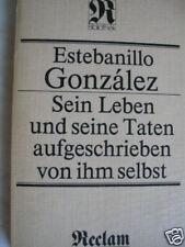 Estebanillo González su vida sus actos de él mismo #