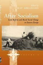 After Socialism: Land Reform and Social Change in Eastern Europe (New -ExLibrary