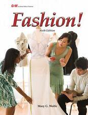 Fashion!, 6th Ed, by Mary G Wolfe