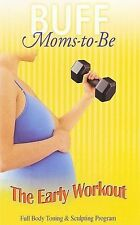 Buff Moms-to-Be: The Early Workout (DVD, 2007)