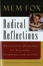 Radical Reflections: Passionate Opinions on Teaching, Learning, and Living, Mem