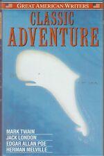 Great American Writers Classic Adventures Mark Twain; Jack London Poe Very Good