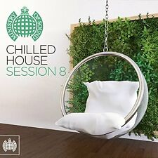 CHILLED HOUSE SESSION 8 - MINISTRY OF SOUND 2 CD ALBUM SET (17th February 2017)