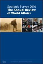 Strategic Survey 2010: The Annual Review of World Affairs
