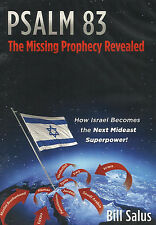 PSALM 83: The Missing Prophecy Revealed - 3 DVDs by Bill Salus, 2013.  **NEW**