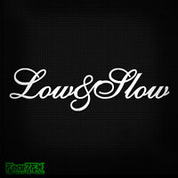 LOW AND SLOW CAR DECAL STICKER JDM VW VAG DUB JAP DRIFT STANCE LOWERED SLAMMED