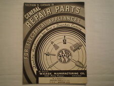 VINTAGE 1935 WAAGE MfG ELECTRICAL APPLIANCE REPAIR PARTS CATALOG CHICAGO IL
