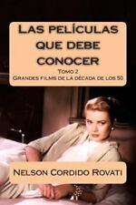 Las Películas Que Debe Conocer : Una Selección de Grandes Filmes de la...