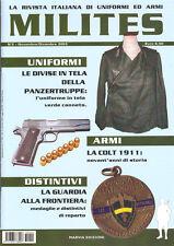 MILITES n.2 rivista militaria magazine - fucile 1891 GaF Colt 1911 Panzertruppe