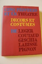 Cinq peintres et le theatre. décors et costumes de léger, coutaud, gischia, labi