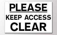 1 PLEASE KEEP ACCESS CLEAR 3mm RIGID SIGN v001
