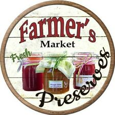 Farmers Market Fresh Preserves Jams Jelly Metal Novelty Round Circular Sign