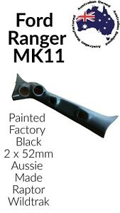 2 x 52mm GAUGE POD TO SUIT FORD RANGER PX MK2 2015 - ON   52MM  PAINTED Black