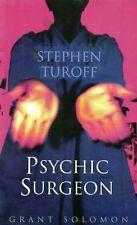Stephen Turoff Psychic Surgeon - Grant Solomon Book