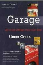 "GREEN ""GARAGE: LIFE IN THE OFFBEAT IMPORT CAR SHOP"" 210 1ST PB VG COLOR PHOTOS"