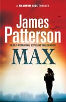 Max (Maximum Ride) By James Patterson. 9780099514961
