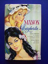 Abate Prévost - Dumas figlio - Manon e Margherita - 1^ Ed. Rizzoli 1960