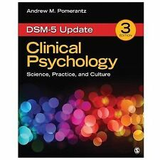 Clinical Psychology : Science, Practice, and Culture by Andrew M. (Mark)...