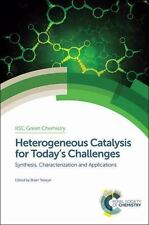 Heterogeneous Catalysis for Today's Challenges: Synthesis, Characterization a...