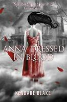 Anna Dressed in Blood by Blake, Kendare-ExLibrary
