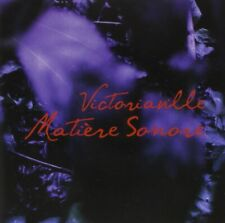 CD NEUF scellé - VICTORIAVILLE - MATIERE SONORE -C35