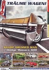 Träume Wagen 3/10 Dodge Monaco 400/Mercedes Ponton/Motor 6.3 V8 W109/Morgan 4/4