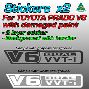 Custom: 2-layer V6 dual VVTi stickers for Toyota Prado with DAMAGED PAINT