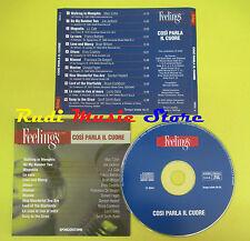 CD COSI' PARLA IL CUORE FEELINGS compilation PROMO 2003 BATTIATO COSTELLO (C7*)
