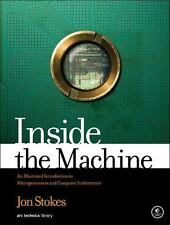 Inside The Machine: An Illustrated Introduction To Microprocessors And Comput...