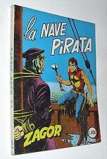 ZAGOR ( scritta rossa ) 65 LA NAVE PIRATA ( lire 350 )