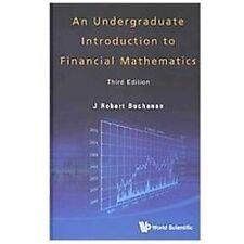 An Undergraduate Introduction to Financial Mathematics by J. Robert Buchanan...
