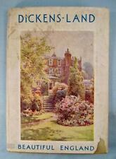 Dickens Land Beautiful England Vintage Book Blackie & Son J A Nicklin London (O)