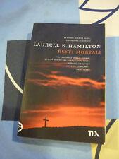 Resti mortali Laurell K. Hamilton