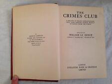 William Le Queux - The Crimes Club - 1st/1st 1927 Eveleigh Nash - Scarce