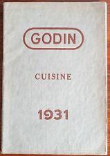 CATALOGUE DES ETABLISSEMENTS GODIN. Cuisine 1931.(APPAREILS DE CUISINE etc)